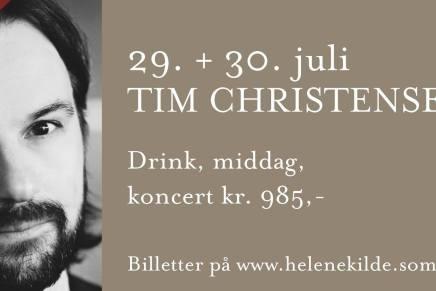 Få billetter tilbage til Tim Christensen dinner koncert påHelenekilde