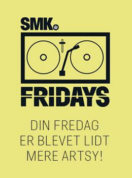 SMK Fridays vender tilbage 19. september2014