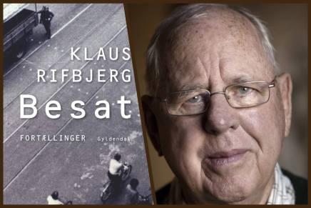 """Indledningen til """"Besat"""" af Klaus Rifbjerg (udkommer idag)"""