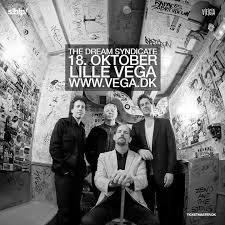 Lyt til fem sange fra The Dream Syndicate koncerten i Lille Vega