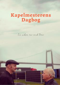 marcus-winther-john-per-loekkegaard-2018-kapelmesterens-dagbog-en-sidste-tur-med-peter-bog-med-bloedt-omslag