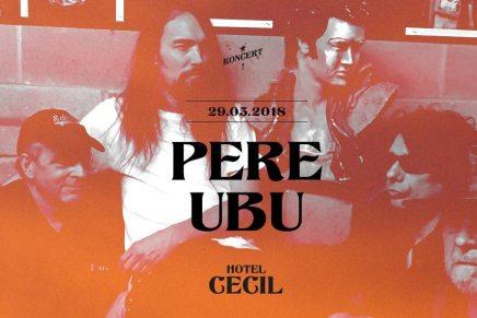 Lyt til fire numre fra Pere Ubu koncerten iKøbenhavn