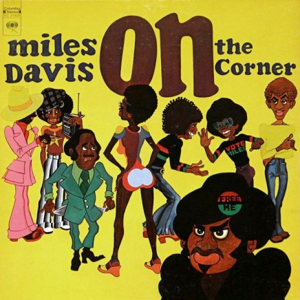 Genfødt nr. 20: Miles Davis – On The Corner