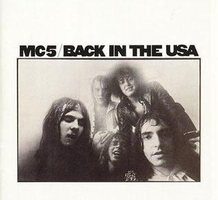 MC5 – Back In The USA